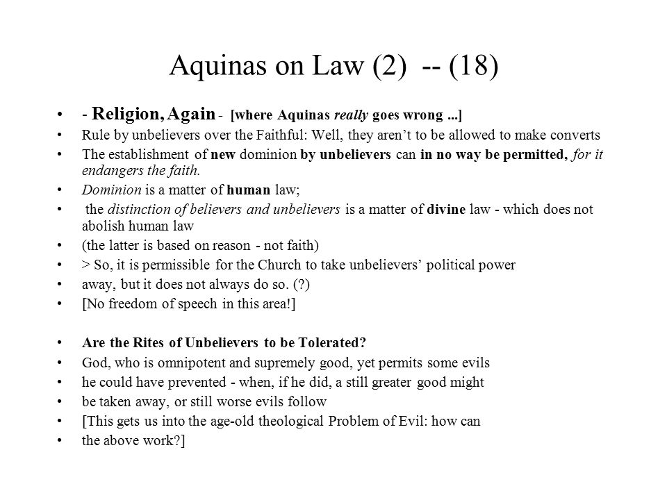 Aquinas on Law (2) -- (18) - Religion, Again - [where Aquinas really goes wrong ...]